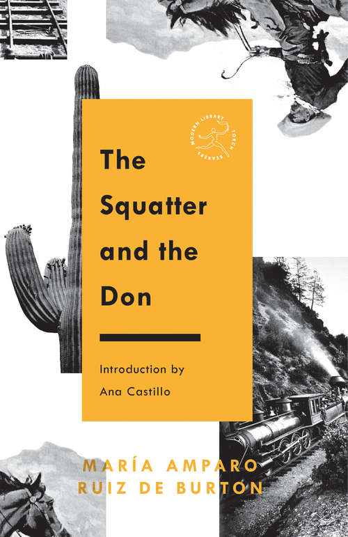 The Squatter and the Don (Modern Library Torchbearers)