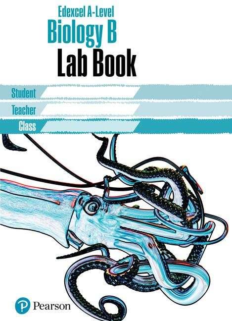 Edexcel A level Biology Lab Book (PDF) | UK education collection