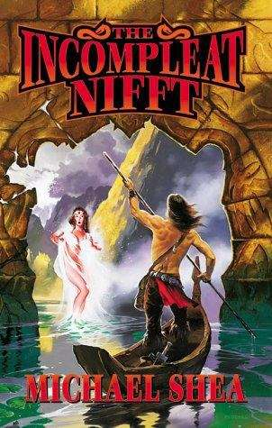 The Incompleat Nifft