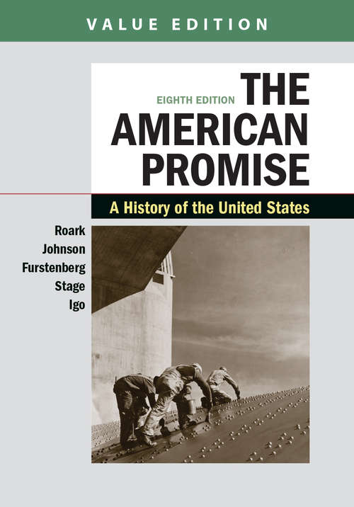 The American Promise: A History Of The United States