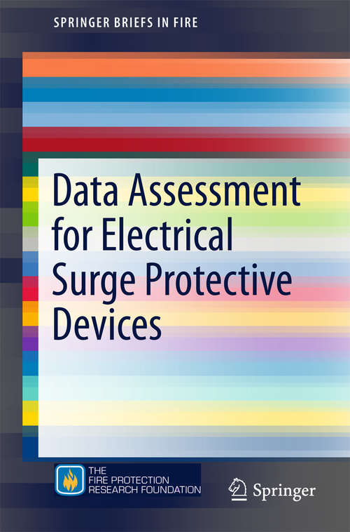 Data Assessment for Electrical Surge Protective Devices (SpringerBriefs in Fire)