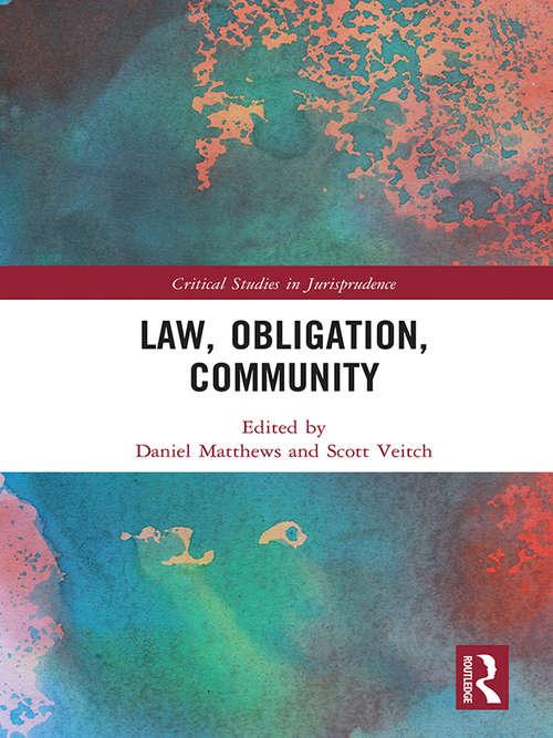 Law, Obligation, Community (Critical Studies in Jurisprudence)