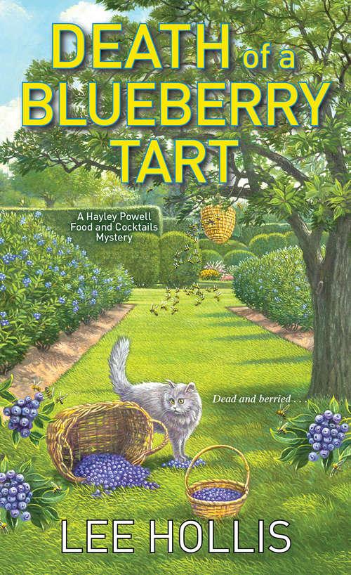 Death of a Blueberry Tart (Hayley Powell Mystery #12)