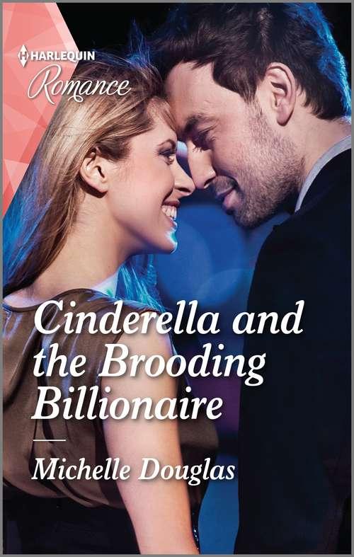Cinderella and the Brooding Billionaire