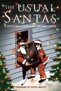 The Usual Santas: A Collection of Soho Crime Christmas Capers