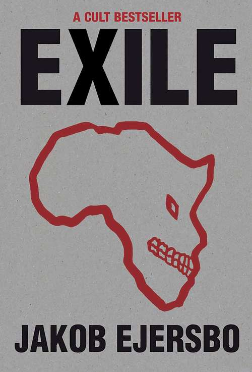 Exile (The\africa Trilogy Ser. #1)