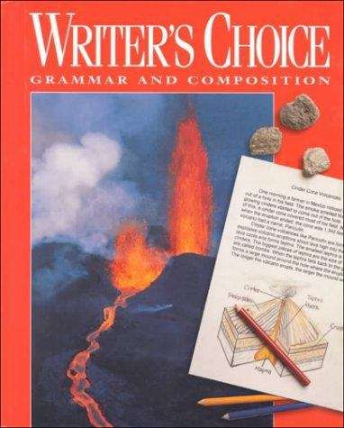 Writer's Choice: Grammar and Composition (Grade #7)