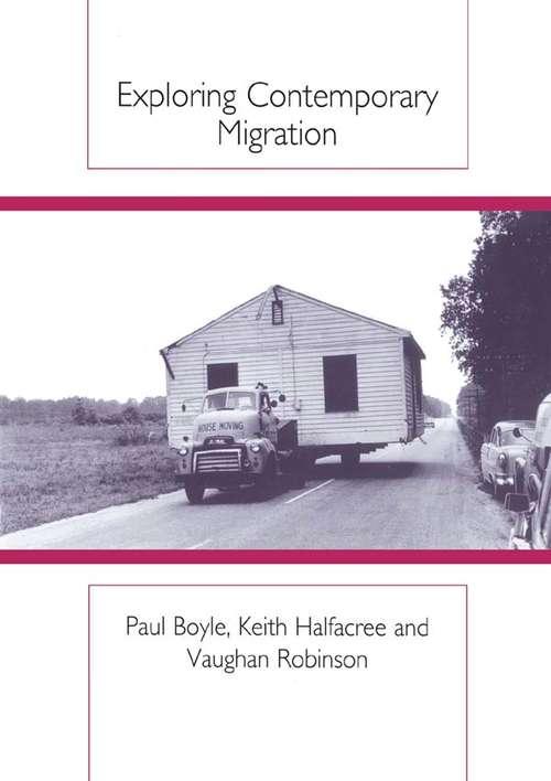 Exploring Contemporary Migration
