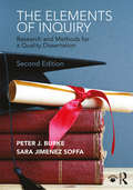 The Elements of Inquiry: Research and Methods for a Quality Dissertation (2nd Edition)