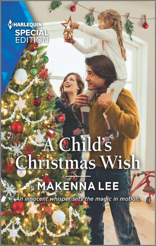 A Child's Christmas Wish (Home to Oak Hollow #3)
