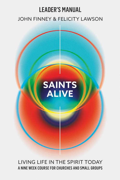 Saints Alive! Leader's Manual