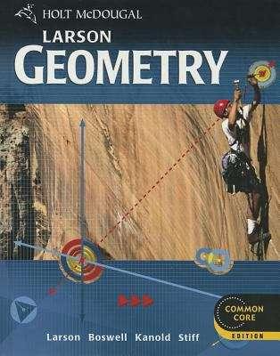 Holt McDougal Larson Geometry (Common Core Edition)