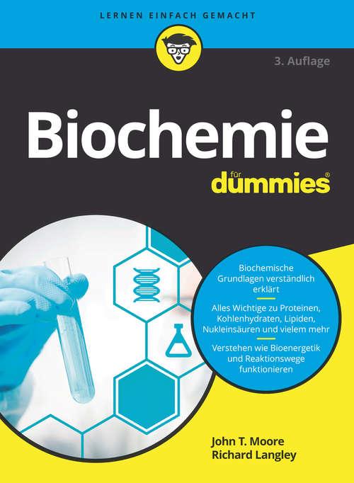 Biochemie für Dummies (Für Dummies)
