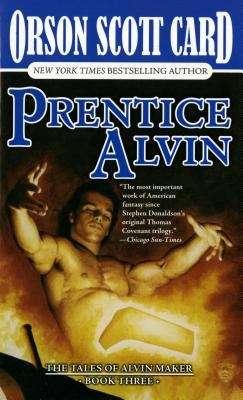 Prentice Alvin (Tales of Alvin Maker #3)