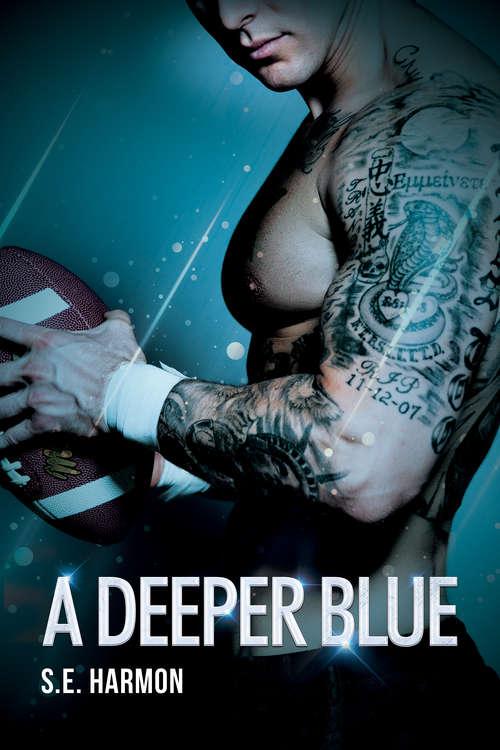 A Deeper Blue (Rules of Possession #2)