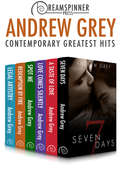 Andrew Grey's Greatest Hits - Contemporary Romance (Dreamspinner Press Bundles #10)
