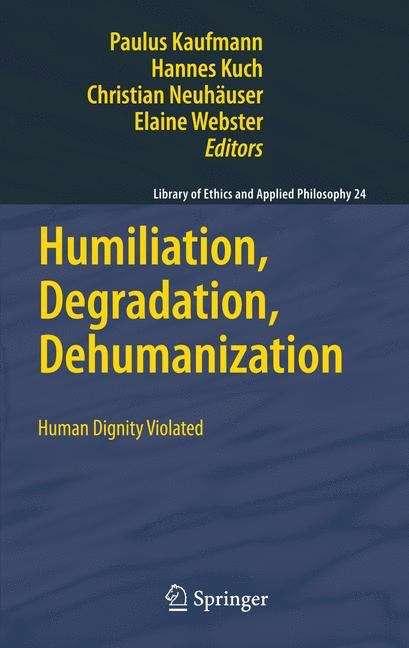 Humiliation, Degradation, Dehumanization