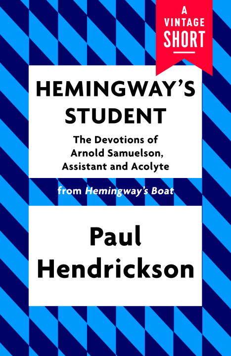Hemingway's Student