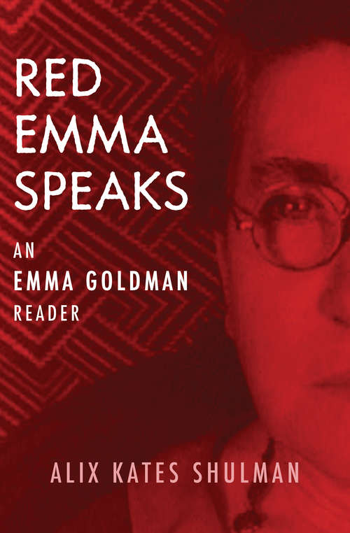 Red Emma Speaks: An Emma Goldman Reader (Contemporary Studies In Philosophy And The Human Sciences Ser.)