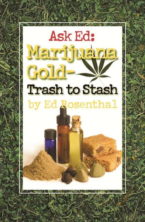 Ask Ed: Trash to Stash