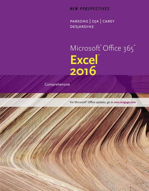 New Perspectives Microsoft Office 365 & Excel 2016, Comprehensive