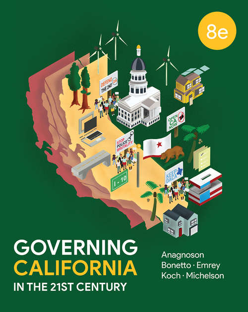 Governing California in the Twenty-First Century (Eighth Edition)