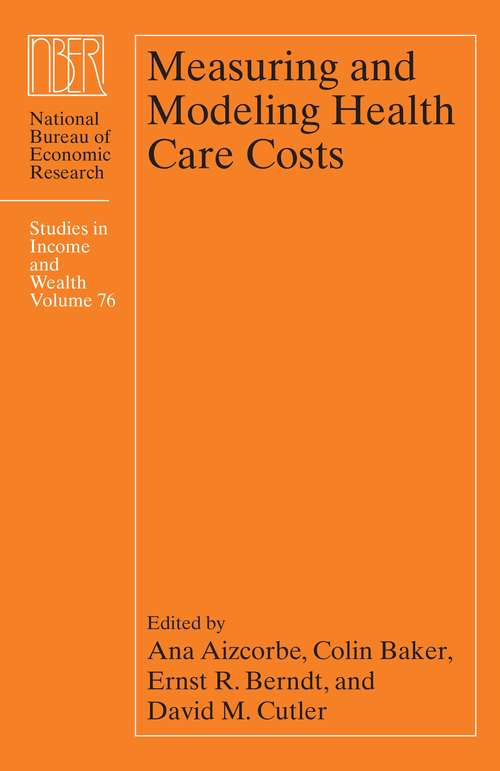 Measuring and Modeling Health Care Costs