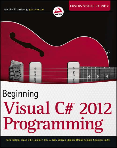 Beginning: Visual C#® 2012 Programming