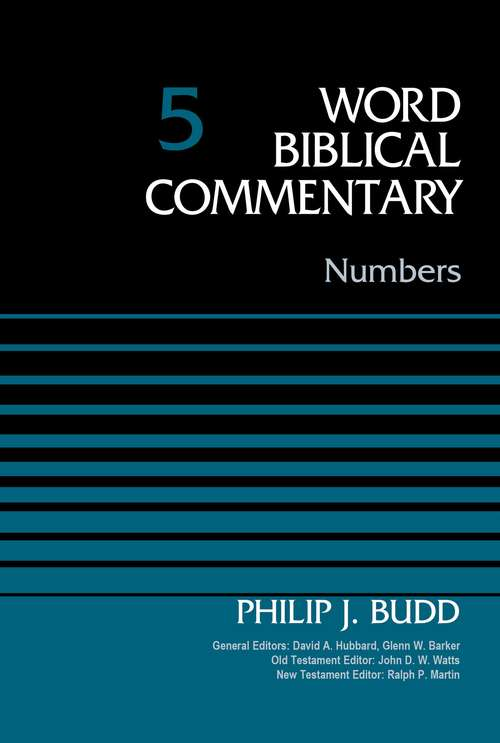 Numbers (Word Biblical Commentary #5)