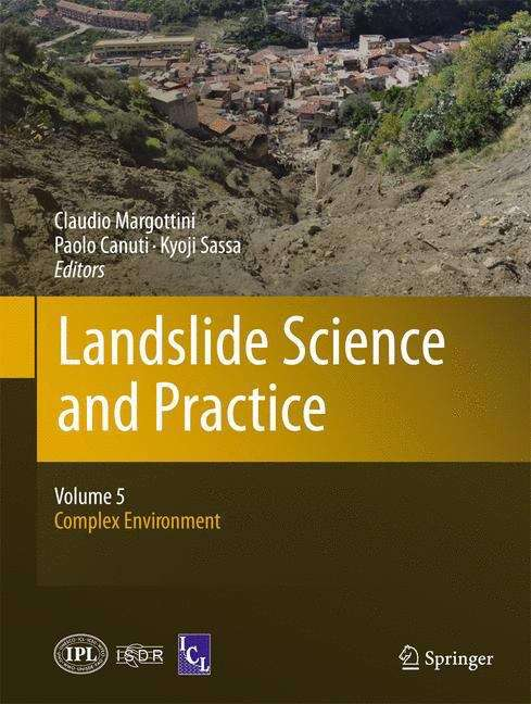 Landslide Science and Practice: Complex Environment