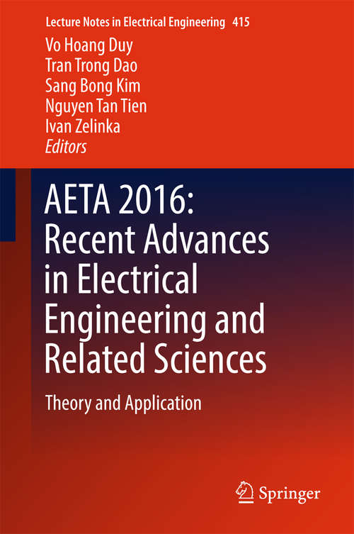 AETA 2016: Theory and Application (Lecture Notes in Electrical Engineering #415)