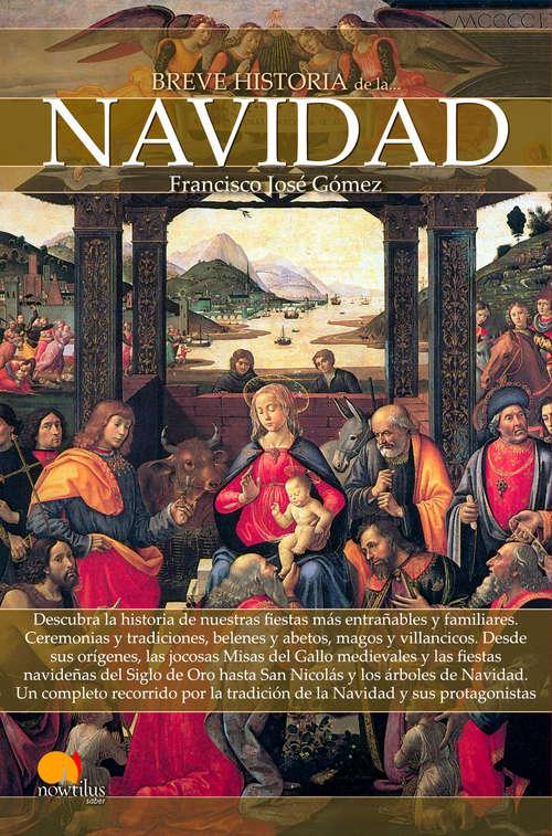 Breve historia de la Navidad (Breve Historia)
