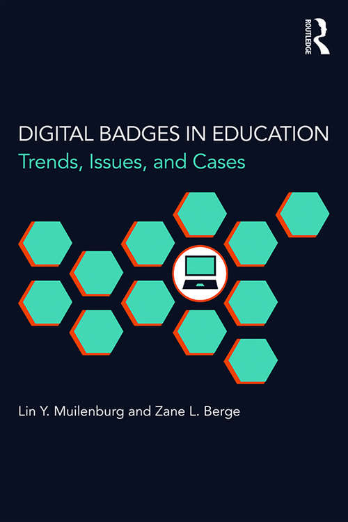 Digital Badges in Education: Trends, Issues, and Cases