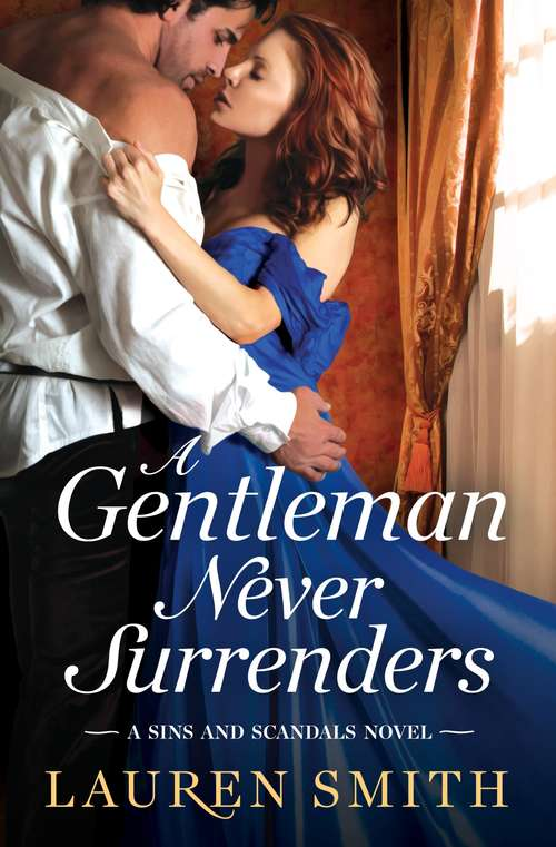 A Gentleman Never Surrenders (Sins and Scandals #2)