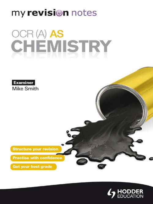 My Revision Notes: OCR (A) AS Chemistry