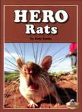 Hero Rats (Fountas & Pinnell LLI Gold)