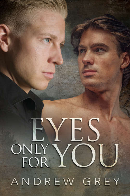 Eyes Only for You (Eyes of Love #Vol. 2)
