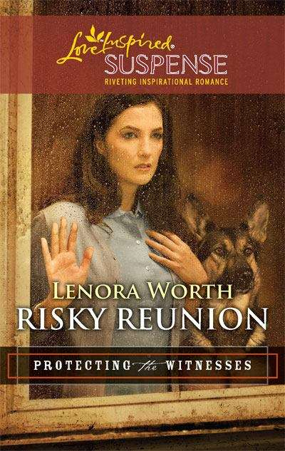 Risky Reunion (Protecting the Witnesses, Book 6, Love Inspired Suspense)