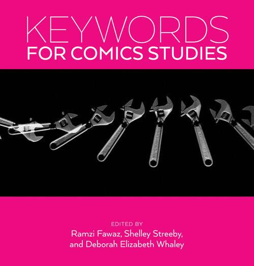 Keywords for Comics Studies (Keywords)
