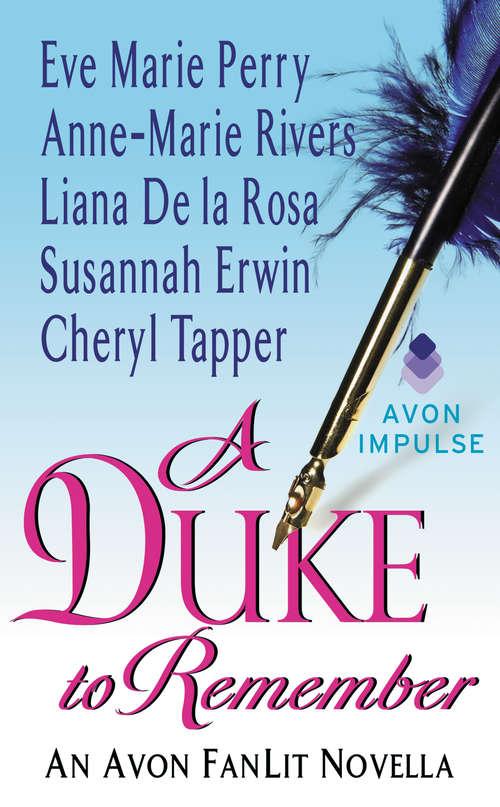 A Duke to Remember: An Avon FanLit Novella