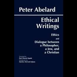 Abelard: Ethical Writings