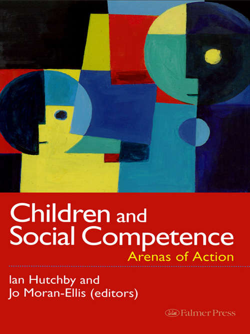 Children And Social Competence: Arenas Of Action
