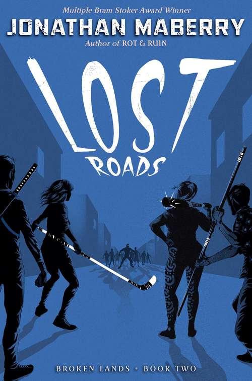 Lost Roads (Broken Lands #2)