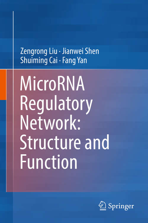 MicroRNA Regulatory Network: Structure and Function