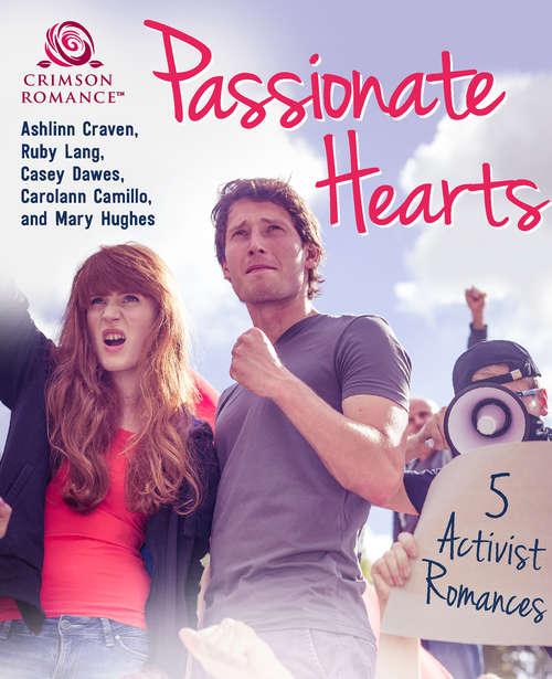 Passionate Hearts: 5 Activist Romances