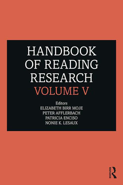Handbook of Reading Research, Volume V