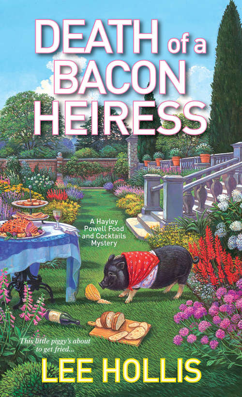 Death of a Bacon Heiress (Hayley Powell Mystery #7)