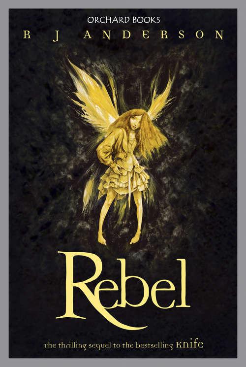 Rebel: Book 2 (Knife #2)