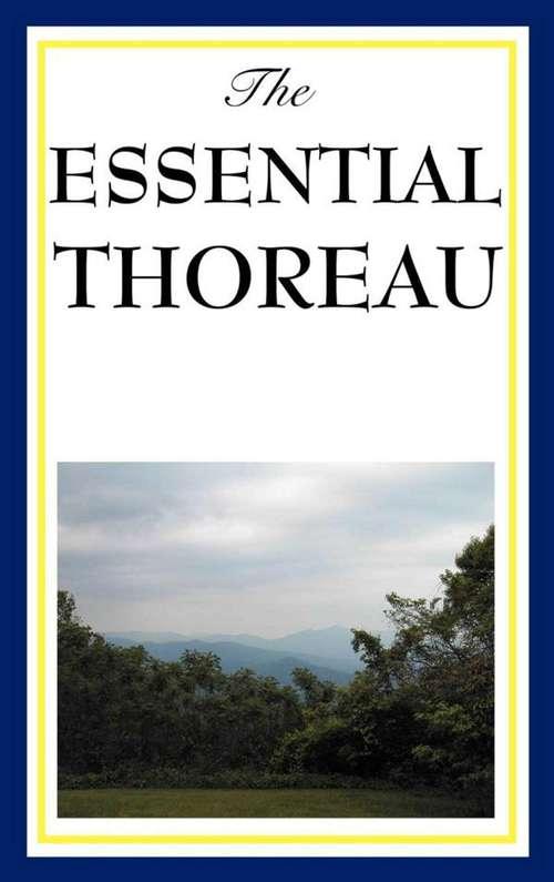 The Essential Thoreau
