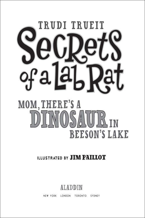 Mom, There's a Dinosaur in Beeson's Lake